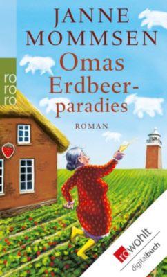 Oma Imke Band 4: Omas Erdbeerparadies, Janne Mommsen