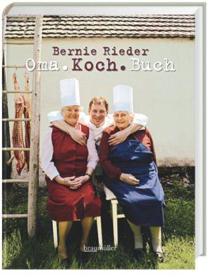 Oma.Koch.Buch, Bernie Rieder, Claus Schönhofer