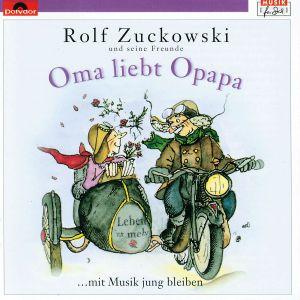 Oma liebt Opapa, Rolf Zuckowski