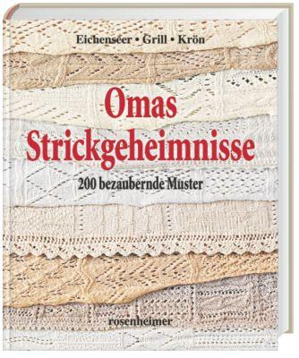 Omas Strickgeheimnisse, Erika Eichenseer, Erika Gril, Betta Krön