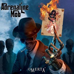 Omerta, Adrenaline Mob