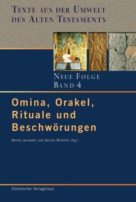 Omina, Orakel, Rituale und Beschwörungen