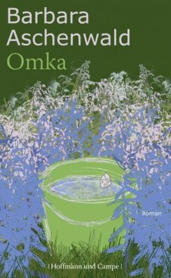 Omka, Barbara Aschenwald