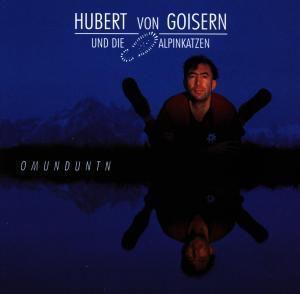 Omunduntn, Hubert von Goisern