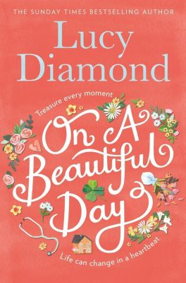 On a Beautiful Day, Lucy Diamond