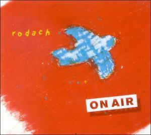 On Air, Rodach