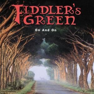 On And On, Fiddler's Green