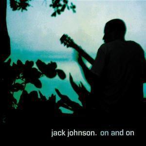 On and On, Jack Johnson