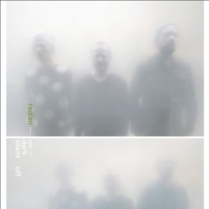 On Dark Silent Off (Vinyl), Radian
