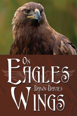 On Eagles Wings, Dawn Davies