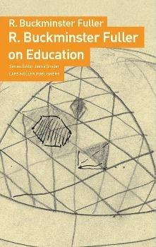 On Education, R. Buckminster Fuller