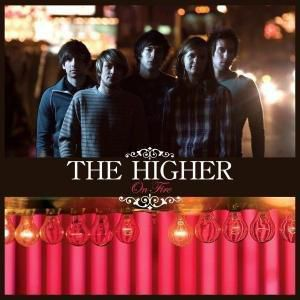 On fire, The Higher