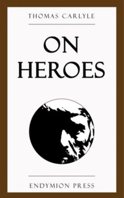 On Heroes, Thomas Carlyle