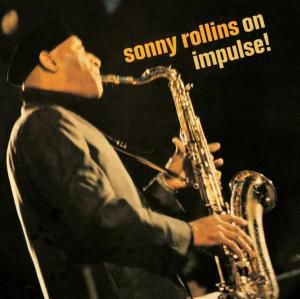 On Impulse!, Sonny Rollins