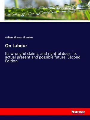 On Labour, William Thomas Thornton