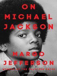 On Michael Jackson, Margo Jefferson