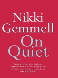 On Quiet, Nikki Gemmell