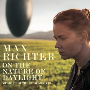 On The Nature Of Daylight-Music From The Film, Max Richter