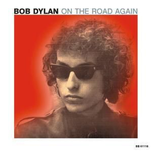 On The Road Again, Bob Dylan