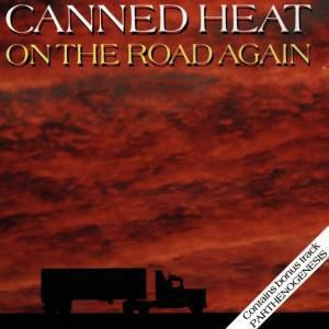 On The Road Again, Canned Heat