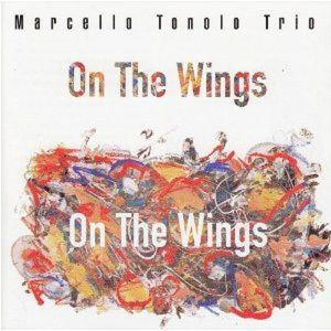On The Wings, Marcello Trio Tonolo