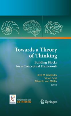 On Thinking: Towards a Theory of Thinking, Vinod Goel
