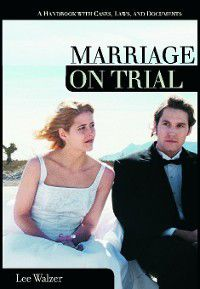 On Trial: Marriage on Trial, Lee Walzer