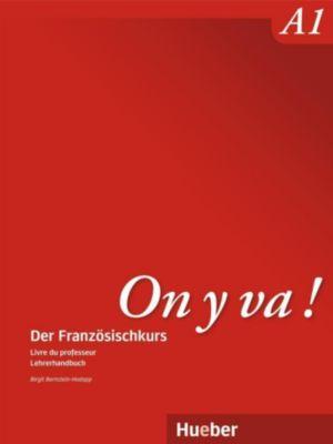 On y va!: Bd.A1 Livre du professeur / Lehrerhandbuch, Birgit Bernstein-Hodapp, Nicole Laudut, Catherine Patte-Möllmann