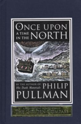 Once upon a time up in the North, Philip Pullman