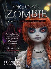 Once Upon a Zombie: The Lord of the Curtain, Billy Phillips, Jenny Nissensen