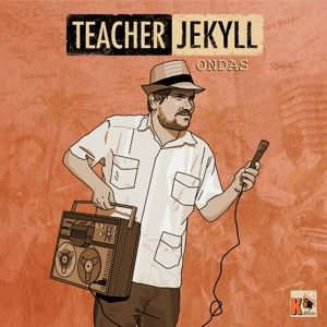 Ondas (Vinyl), Teacher Jekyll
