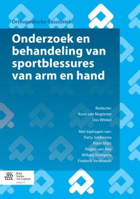 Onderzoek en behandeling van sportblessures van arm en hand, Frederik Verstreken, P. Joldersma, Peter Mijts, Rogier van Riet, Willeke Trompers