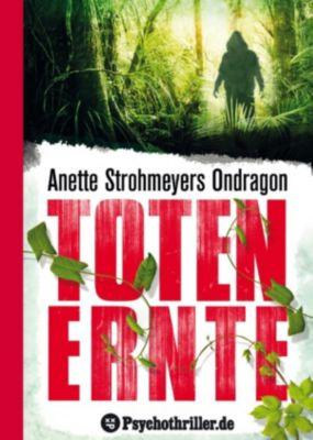 Ondragon: Ondragon 2: Totenernte, Anette Strohmeyer