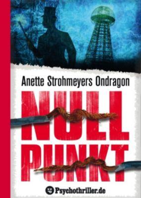 Ondragon: Ondragon 3: Nullpunkt, Anette Strohmeyer