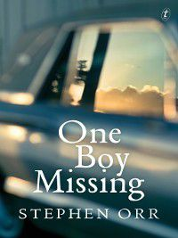 One Boy Missing, Stephen Orr