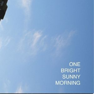 One Bright Sunny Morning, Diverse Interpreten