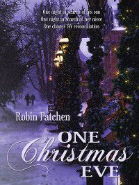 One Christmas Eve, Robin Patchen
