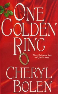 One Golden Ring, Cheryl Bolen