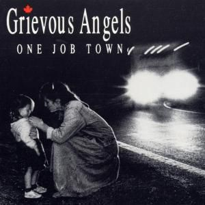 One Job Town, Grievous Angels