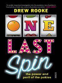 One Last Spin, Drew Rooke