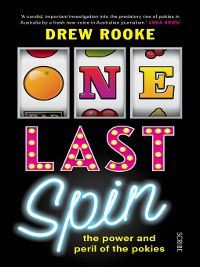 One Last Spin, Drew Rooke