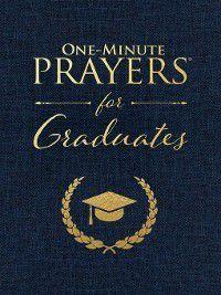 One-Minute Prayers for Graduates, Harvest House Publishers