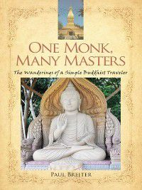 One Monk, Many Masters, Paul Breiter