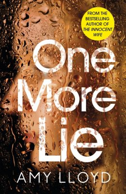 One More Lie, Amy Lloyd