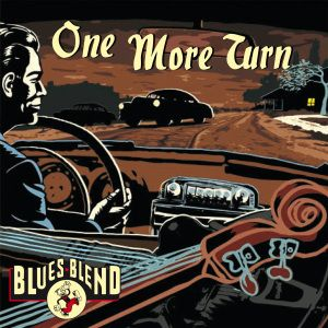 One More Turn, Blues Blend
