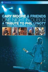 One Night In Dublin: Tribute To Phil Lynott (Dvd), Gary Moore