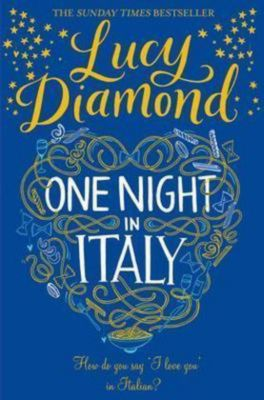 One Night in Italy, Lucy Diamond