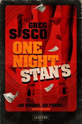 One Night Stan's, Greg Sisco