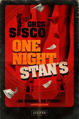 One Night Stan's, Greg Sisco