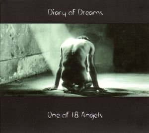 One Of 18 Angels, Diary Of Dreams